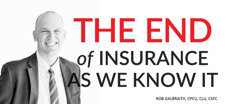 The End Of Insurance As We Know It